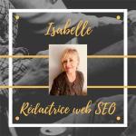 Isabelle - Rédacteur web SEO